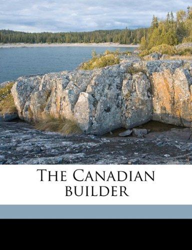 The Canadian builder Volume v.5  feb 1915