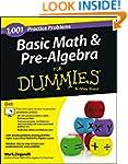 Basic Math and Pre-Algebra: 1,001 Pra...