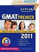 Kaplan GMAT 2011 Premier with CD-ROM (Kaplan GMAT Premier Program (w/CD))