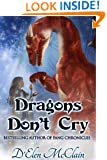 Dragons Don't Cry (Fire Chronicles Book 1)
