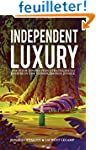 Independent Luxury: The Four Innovati...