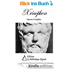 X�nophon - Oeuvres Compl�tes (French Edition)