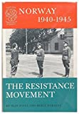 img - for Norway 1940-1945: The Resistance Movement (Tanum's Tokens of Norway) book / textbook / text book