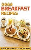 Best Breakfast Recipes: Healthy Breakfast Recipes, Anti inflammatory diet book