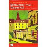 """Schnupper mal - Wuppertal: Die Stadt, ihr Duft, ein Textvon """"Marion Borgmann"""""""