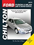 Mike Stubblefield Ford Fusion/Mercury Milan Repair Manual: 2006-2010 (Chilton Automotive Repair Manuals)