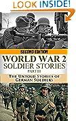 World War 2 Soldier Stories Part III