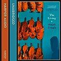 The Living Audiobook by Anjali Joseph Narrated by Harriet Kershaw, Sartaj Garewal