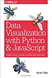img - for Data Visualization with Python and JavaScript: Scrape, Clean, Explore & Transform Your Data book / textbook / text book