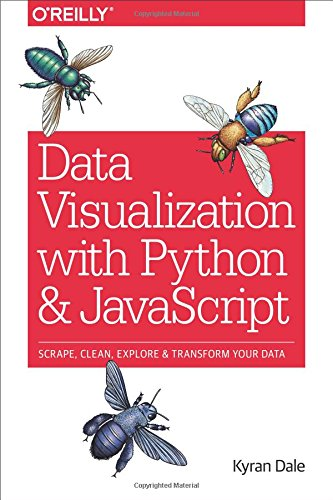 Data Visualization with Python and JavaScript: Scrape, Clean, Explore &...
