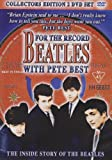 The Beatles - For The Record With Pete Best [2 DVD]