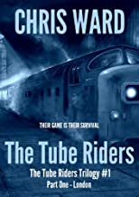 The Tube Riders - Part One : London