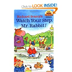 Richard Scarry's Watch Your Step, Mr. Rabbit! (Step-Into-Reading, Step 1) by Richard Scarry