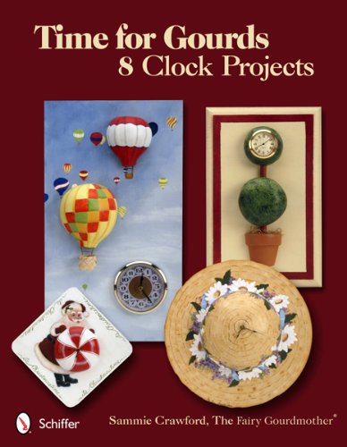 Time for Gourds: 8 Clock Projects PDF