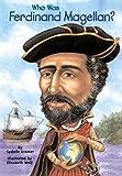Who Was Ferdinand Magellan? (Who Was...?)