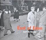 Carl De Keyzer / East Of Eden
