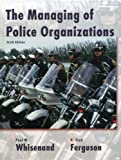 img - for Managing of Police Organizations (6th Edition) book / textbook / text book