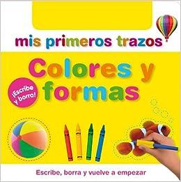 Mis Primeros Trazos: Colores Y Formas (Spanish Edition): 9788448830786