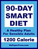 img - for 90-Day Smart Diet - 1200 Calorie book / textbook / text book
