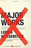 Major Works: Selected Philosophical Writings (0061550248) by Wittgenstein, Ludwig