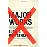 Major Works: Selected Philosophical Writingsby Ludwig Wittgenstein