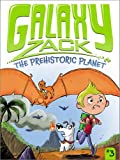 img - for The Prehistoric Planet (Galaxy Zack) book / textbook / text book