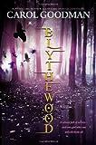 Blythewood (0670784761) by Goodman, Carol