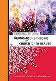 �konomische Theorie und christlicher Glaube (3825801624) by Sedgwick, Peter