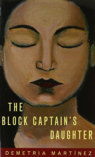 The Block Captain's Daughter (Chicana and Chicano Visions of the Americas series) (Captain America Visions compare prices)