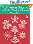 Christmas Angels and Other Tatting Pa...