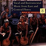 Indonesia V8 -Music from East /Central Flores Various