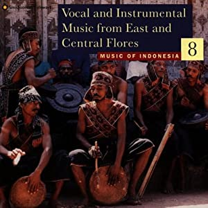 Music of Indonesia 8 - Music Of Indonesia 8: Vocal And Instrumental Music Of East And Central