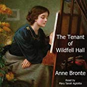 The Tenant of Wildfell Hall | [Anne Brontë]