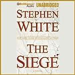 The Siege | Stephen White