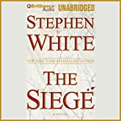 The Siege | [Stephen White]