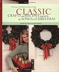 Classic Crafts and Recipes Inspired by the Songs of Christmas