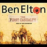 The First Casualty | Ben Elton