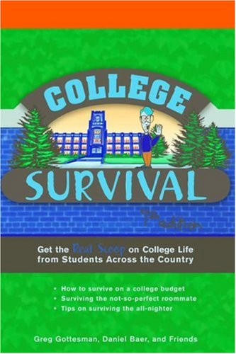 College Survival: Get the Real Scoop on College Life from Students Across the Country