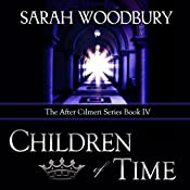 Children of Time: The After Cilmeri Series, Book 4 | Sarah Woodbury