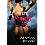 My Pretty Ponygirl (The Billionaire's Pet Slave)by Jenevieve DeBeers
