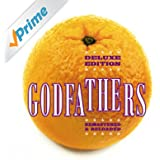 The Godfathers (The 'Orange' Album Deluxe)