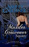 Murder in Grosvenor Square (Captain Lacey Regency Mysteries) (Volume 9)