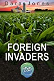 Foreign Invaders: An Autoimmune Disease Journey through Monsantos World of Genetically Modified Food