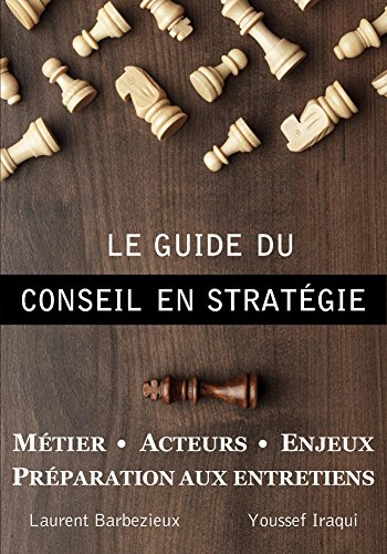 Le Guide du Conseil en Strategie