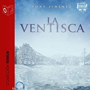 La ventisca [The Blizzard] | [Tony Jimenez]