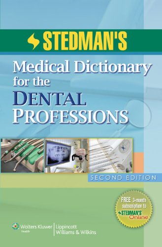 Stedman's Medical Dictionary for the Dental Professions, 2nd Edition