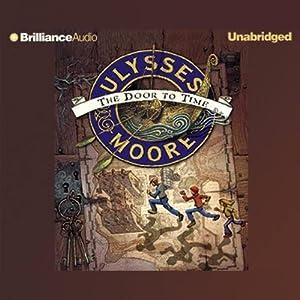 Ulysses Moore Audiobook