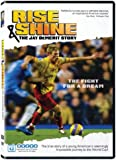 Rise & Shine: The Jay Demerit Story [Import]