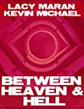 Between Heaven & Hell Boxed Set (1-3)
