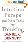 Intuition Pumps And Other Tools for T...